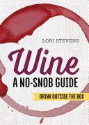 Wine: A No-Snob Guide Pdf/ePub eBook