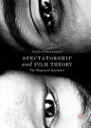 Spectatorship and Film Theory Pdf/ePub eBook