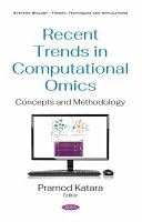 Recent Trends in 'Computational Omics: Concepts and Methodology'