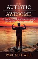 From Autistic to Awesome