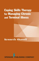 Coping Skills Therapy for Managing Chronic and Terminal Illness
