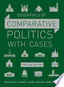 Essentials of Comparative Politics with Cases