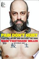 Pain Don t Hurt
