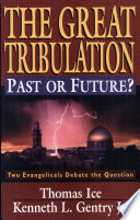 The Great Tribulation--Past Or Future?