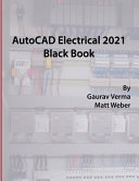 AutoCAD Electrical 2021 Black Book