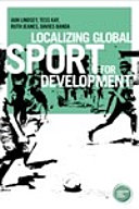 Localizing global sport for development