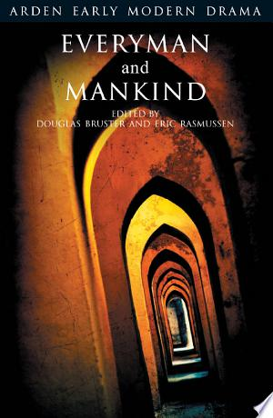 Download Everyman and Mankind Free Books - Dlebooks.net