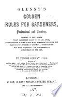 Glenny's Golden rules for gardeners