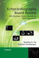 Echocardiography Board Review