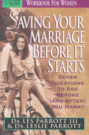 Saving Your Marriage Before It Starts Workbook for Women Book