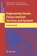 Engineering Secure Future Internet Services and Systems