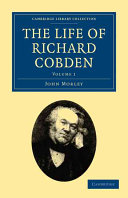 The Life of Richard Cobden