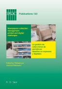 Newspapers collection management: printed and digital challenges / La gestión de colecciones de periódicos: desafiós en impresos y digitales