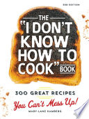 The I Don t Know How To Cook Book Book