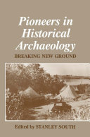 Pioneers in Historical Archaeology