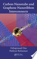 Carbon Nanotube And Graphene Nanoribbon Interconnects Book PDF