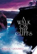 A Walk on the Cliffs Book