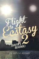Flight to Ecstasy 2