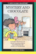 Mystery and chocolate