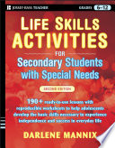 """Life Skills Activities for Secondary Students with Special Needs"" by Darlene Mannix"