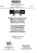 5th International Conference on Mechanical and Physical Behaviour of Materials Under Dynamic Loading, September 22-26, 1997, Toledo, Spain