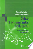 Chiral Environmental Pollutants Book PDF