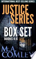 Justice Series Box Set Books 4-6