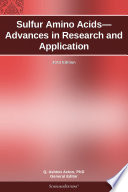 Sulfur Amino Acids—Advances in Research and Application: 2012 Edition