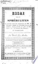 Essai sur les sphérulites qui existent dans les collections de MM. F. Jouannet, et Charles Des Moulins; et considérations sur la famille á laquelle ces fossiles appartiennent