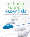 """""""Technical Support Essentials: Advice to Succeed in Technical Support"""" by Andrew Sanchez, Karen Sleeth"""