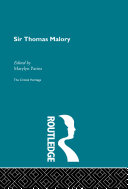 Sir Thomas Malory: The Critical Heritage