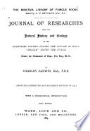 Journal of Researches Into the Natural History and Geology of the Countries Visited During the Voyage of H M S   Beagle  Round the World  Under the Command of Capt  Fitz Roy Book