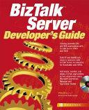 BizTalk Server Developer s Guide