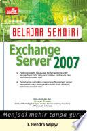 Belajar Sendiri Exchange Server 2007