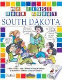 My First Book About South Dakota