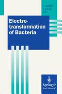 Electrotransformation of Bacteria