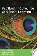 Facilitating Collective and Social Learning