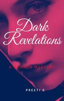 Dark Revelations - Preeti G