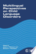 Multilingual Perspectives on Child Language Disorders Book