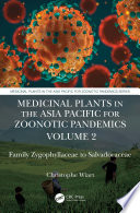 Medicinal Plants in the Asia Pacific for Zoonotic Pandemics, Volume 2