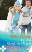 His Little Christmas Miracle  Mills   Boon Medical