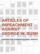 Articles of Impeachment Against George W  Bush