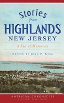 Stories from Highlands, New Jersey: A Sea of Memories
