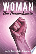 Woman the Powerhouse