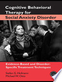 Cognitive Behavioral Therapy for Social Anxiety Disorder
