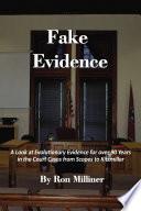 Fake Evidence