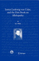 Justus Ludewig von Uslar, and the First Book on Allelopathy