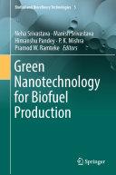 Green Nanotechnology for Biofuel Production