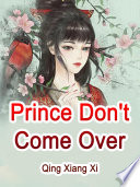 Prince  Don t Come Over