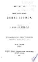 The Works of the Right Honourable Joseph Addison  The tatler  The Spectator Book
